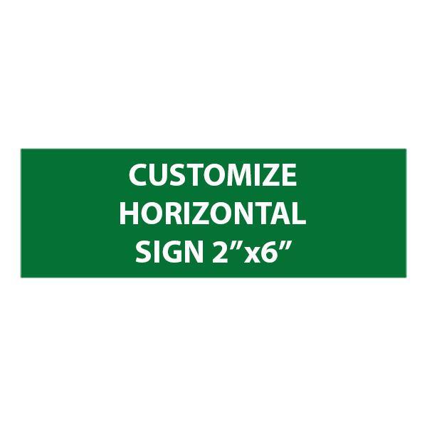 "Engraved Sign Horizontal 2"" x 6"""