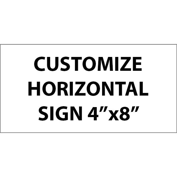"Engraved Sign Horizontal 4"" x 8"""