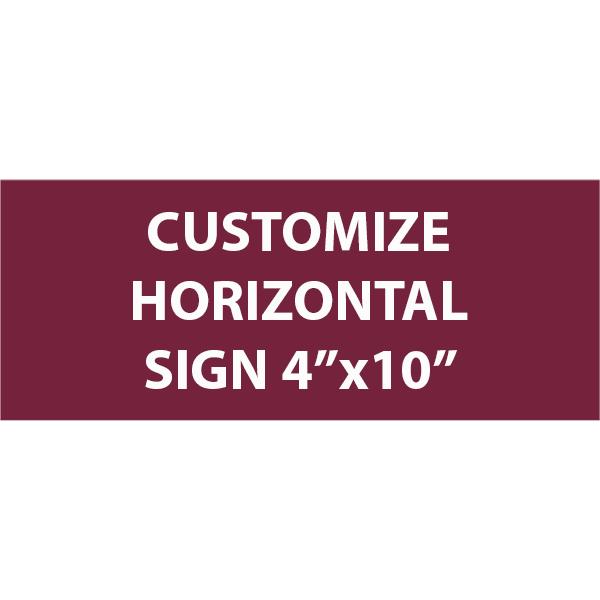 "Engraved Sign Horizontal 4"" x 10"""