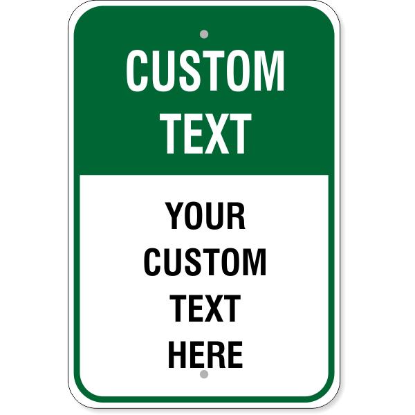 6 Line Custom Text Green Background Aluminum Sign