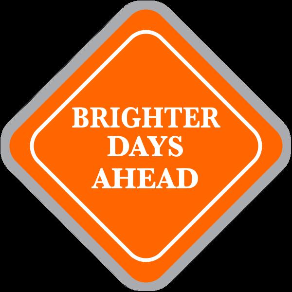 Brighter Days Ahead Diamond Sign
