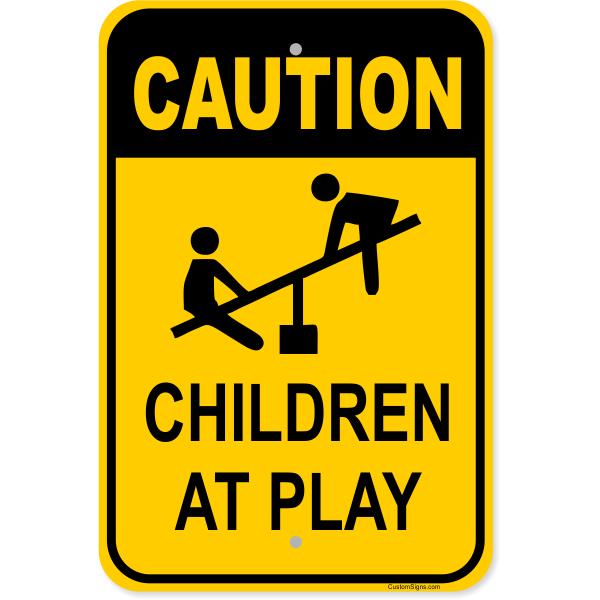 """Caution Children at Play Aluminum Sign   18"""" x 12"""""""