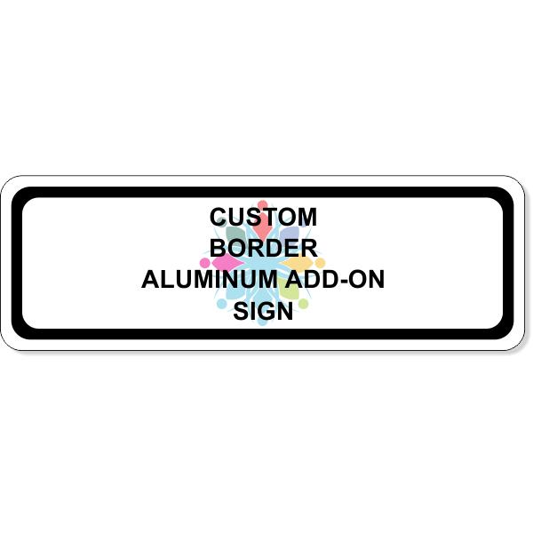 "Custom Border Aluminum Add-On Sign | 4"" x 12"""