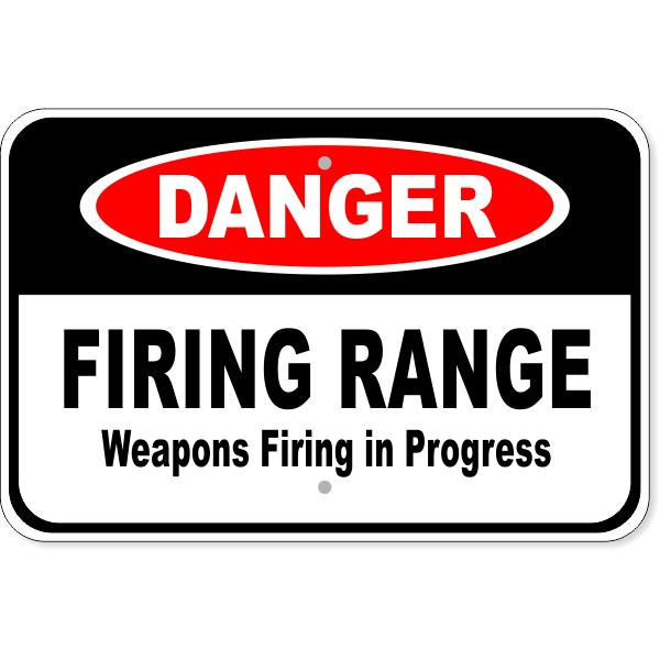 """Danger Firing Range Aluminum Sign   12"""" x 18"""""""