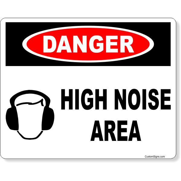 "Danger High Noise Area Full Color Sign | 8"" x 10"""