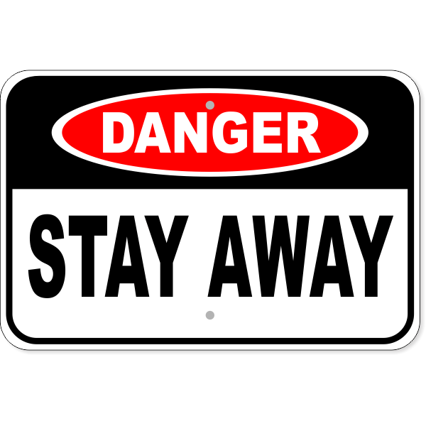 "Danger Stay Away Aluminum Sign | 12"" x 18"""