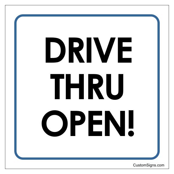 "Drive Through Open Sign | 8"" x 8"""