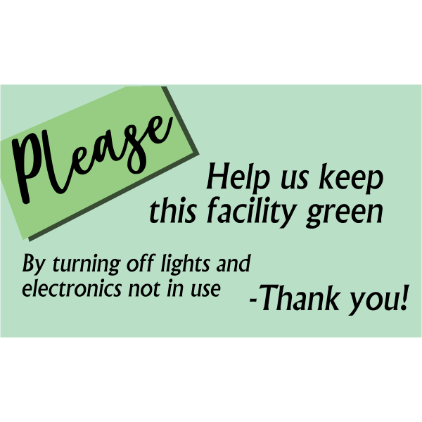 Horizontal Green Facility Conserve Energy Sign