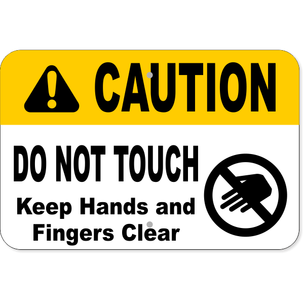 """Horizontal Keep Clear Do Not Touch Aluminum Sign 