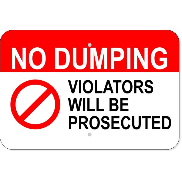 Horizontal No Dumping Violators Prosecuted Sign