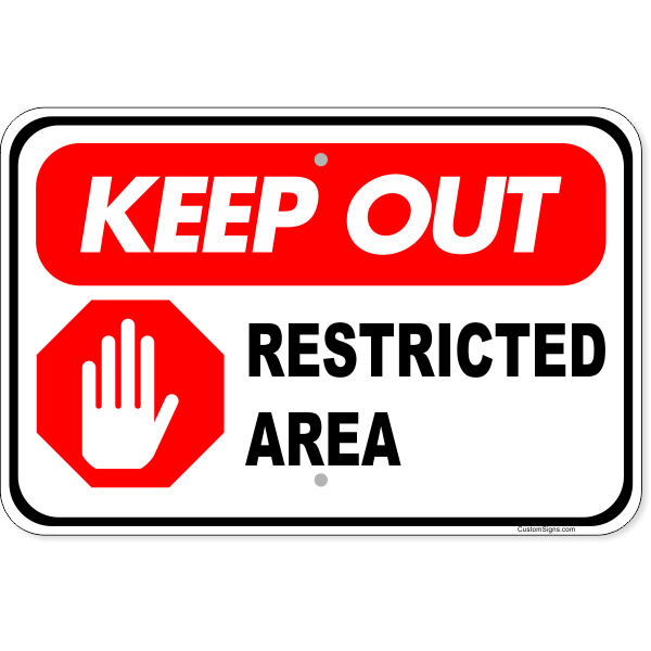"""Keep Out Restricted Area Aluminum Sign 