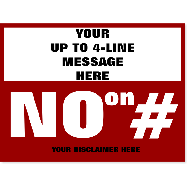 """Large Message Vote No Yard Sign 