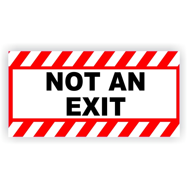 """Red Stripes Not An Exit 6"""" x 12"""" Vinyl Decal"""