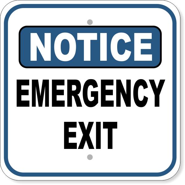 Notice Sign - EMERGENCY EXIT