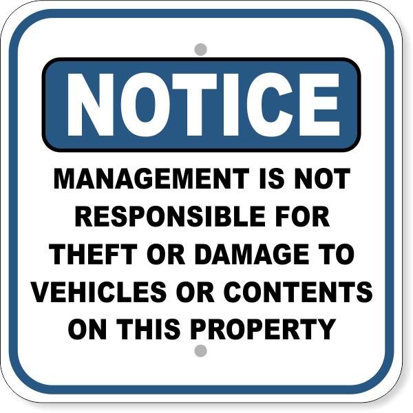 MANAGEMENT NOT RESPONSIBLE FOR DAMAGES Sign
