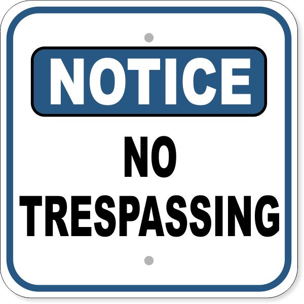 "Notice No Trespassing Aluminum Sign | 12"" x 12"""