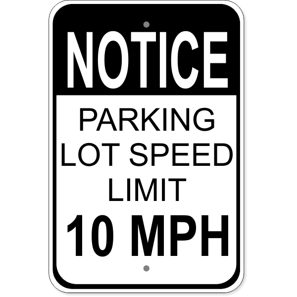 "Parking Lot Speed Limit Sign | 18"" x 12"""