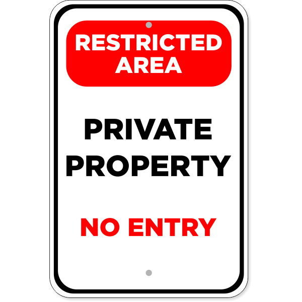 """Restricted Area Private Property Aluminum Sign   18"""" x 12"""""""