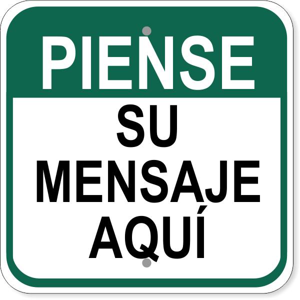 "Spanish Custom Text Think Aluminum Sign   12"" x 12"""