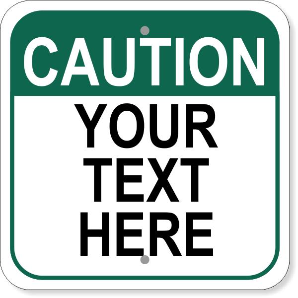 Square Caution Custom Sign