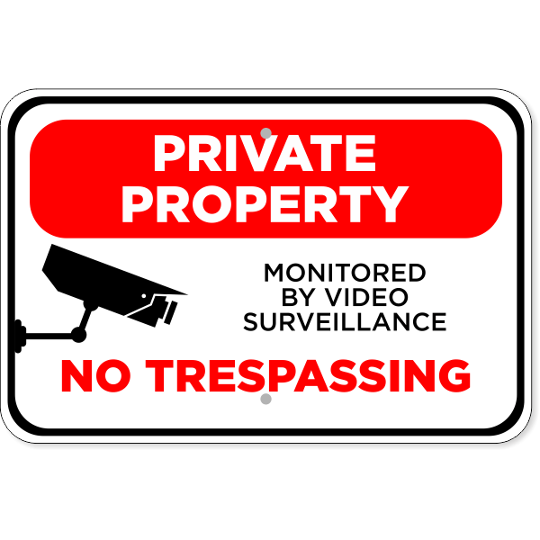 """Video Monitored Private Property Aluminum Sign 