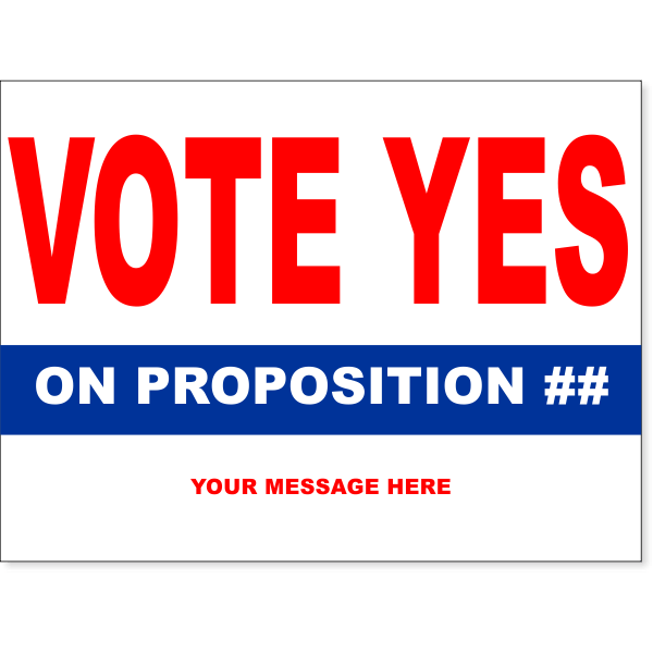 """Vote Yes Red Yard Sign 