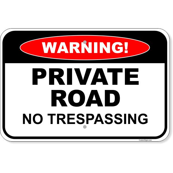 "Warning Private Road No Trespassing Aluminum Sign   12"" x 18"""
