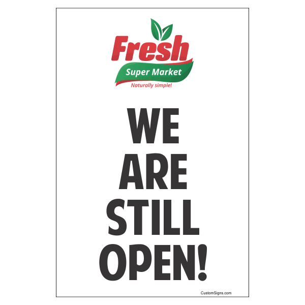 """We Are Still Open With Logo Sign   9"""" x 6"""""""
