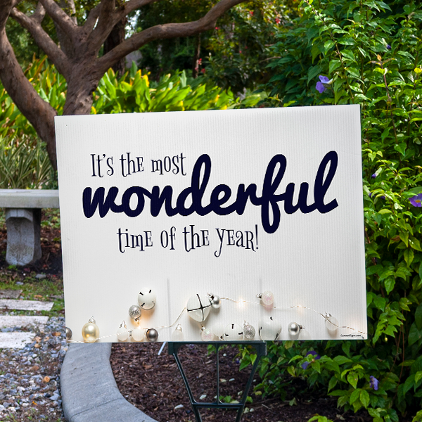 Most Wonderful Time of the Year Holiday Yard Sign