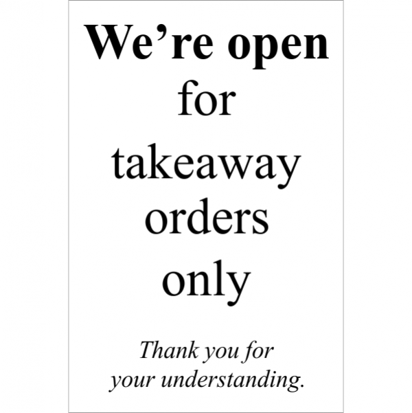 """Takeaway Orders Only Sign   9"""" x 6"""""""