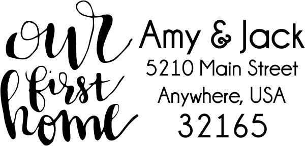 Our First Home Address Stamp