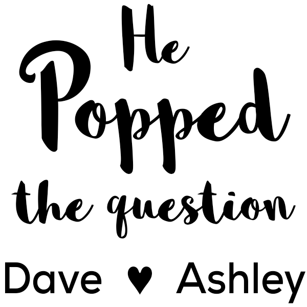 He Popped the Question Rubber Stamp