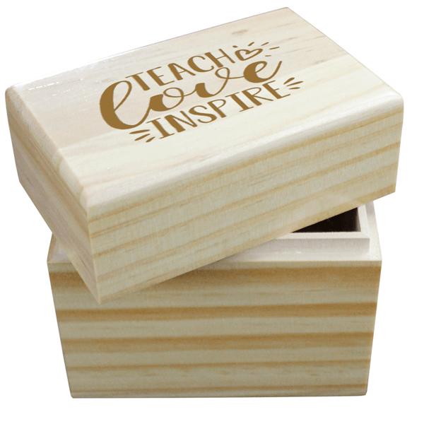Teach, Love, Inspire Wooden Box