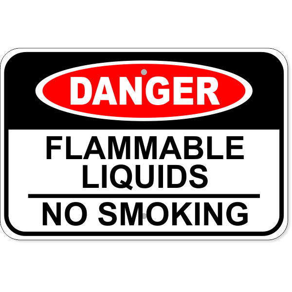 "Danger Flammable Liquids No Smoking Aluminum Sign   12"" x 18"""