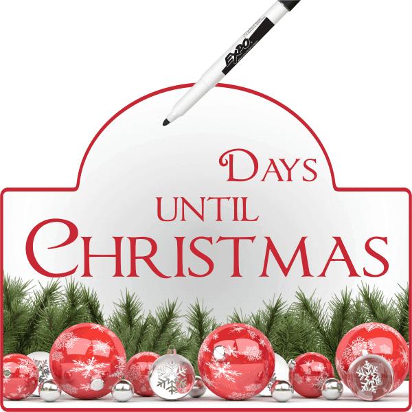 Days until Christmas Dry Erase Sign
