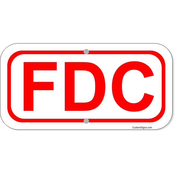 "FDC Aluminum Sign | 6"" x 12"""