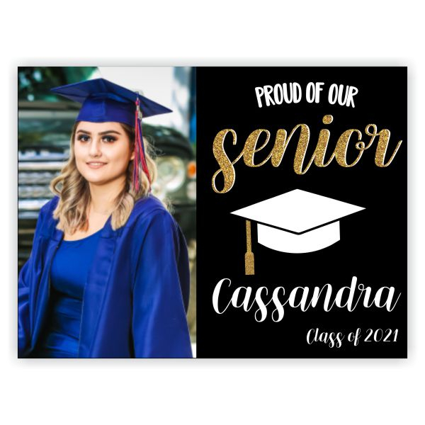 Proud of Our Senior | Graduation Yard Sign