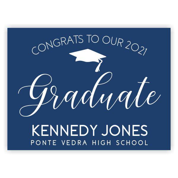 Congrats to Our 2021 Graduate | Graduation Yard Sign