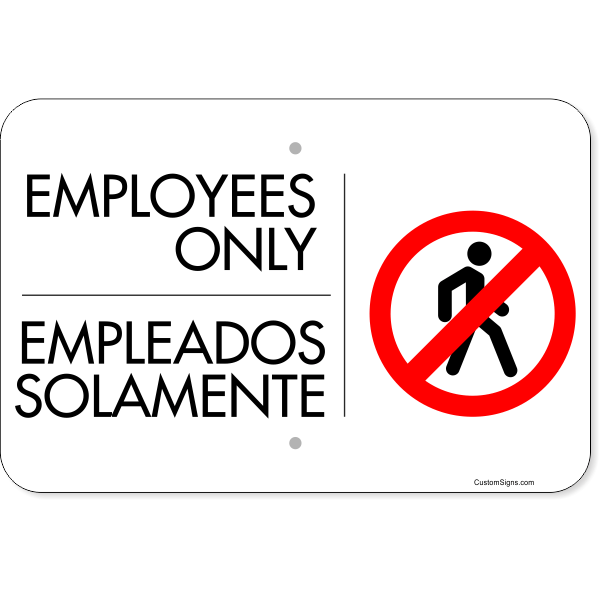 "Horizontal Bilingual Employees Only Aluminum Sign   12"" x 18"""