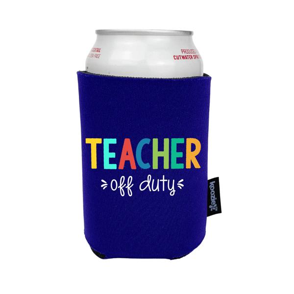 Koozie® Teacher Off Duty Full Color Drink Cooler