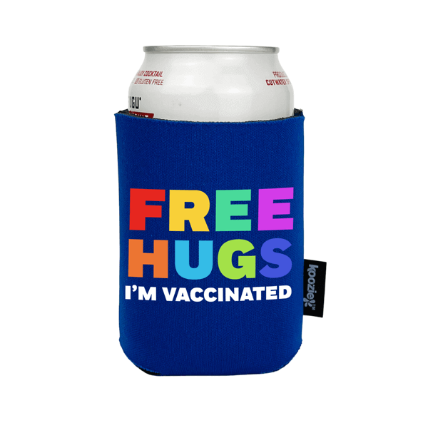 Koozie® Free Hugs I'm Vaccinated Full Color Drink Cooler