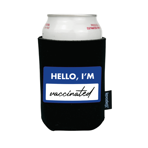 Koozie® Hello I'm Vaccinated Full Color Drink Cooler