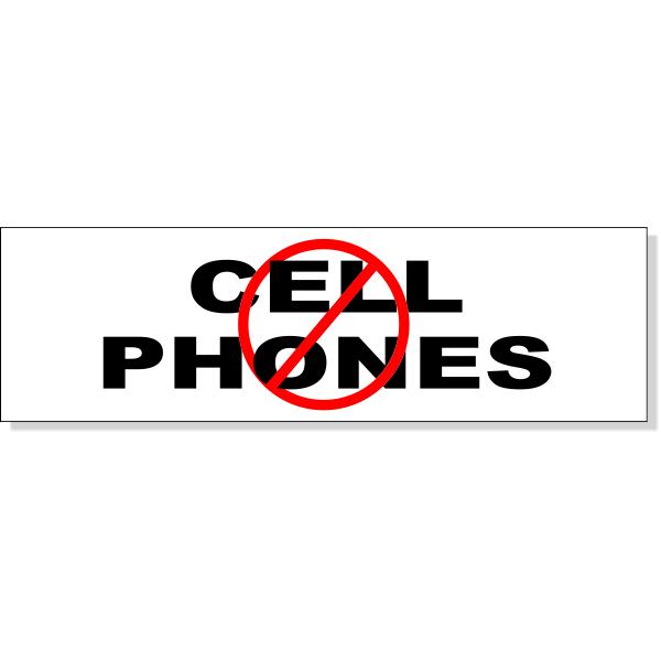 "No Cell Phones Bumper Sticker | 3"" x 10"""