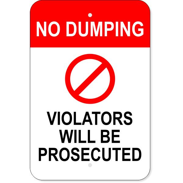 "No Dumping Violators Prosecuted Aluminum Sign | 18"" x 12"""