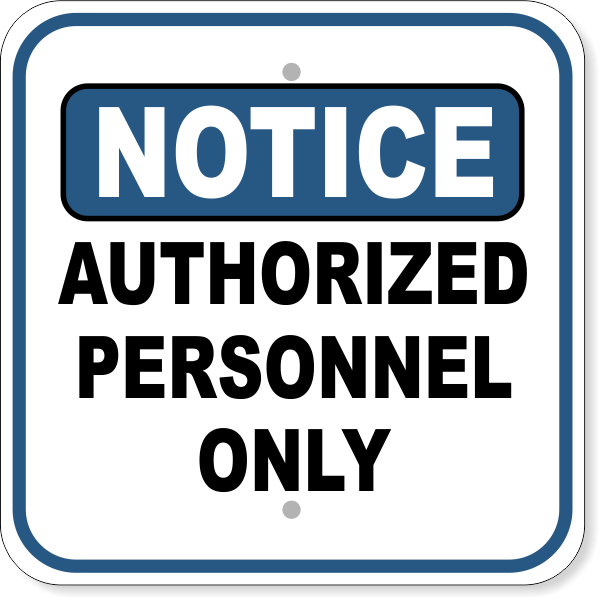 "Notice Authorized Personnel Only Aluminum Sign | 12"" x 12"""