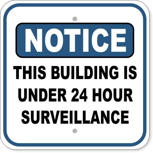 "Notice Building Under Surveillance Aluminum Sign | 12"" x 12"""