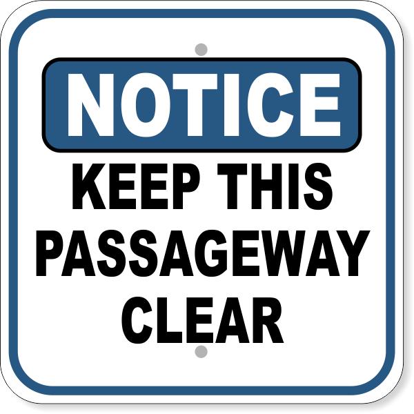 "Notice Keep Passageway Clear Aluminum Sign | 12"" x 12"""