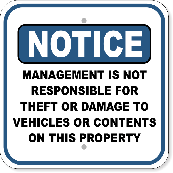 """Notice Management Not Responsible for Damages Aluminum Sign 