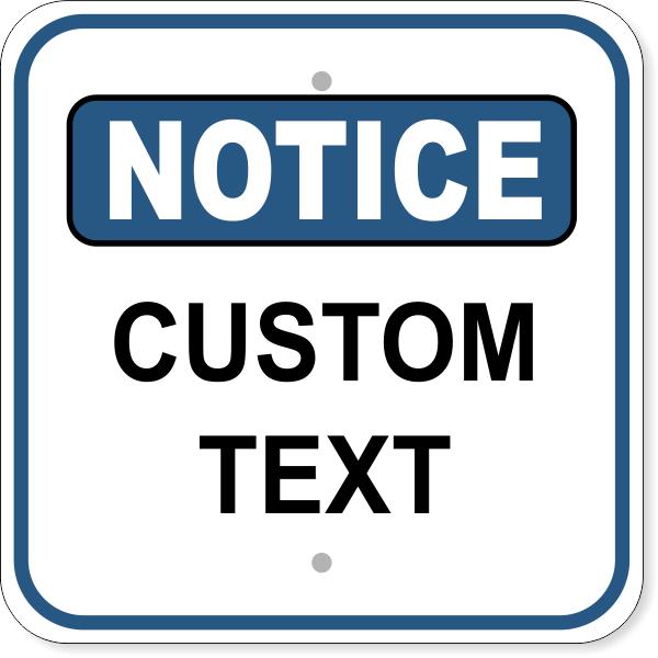"Notice Sign - CUSTOM TEXT | 12"" x 12"""