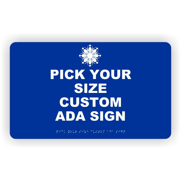 Pick Your Size Custom Horizontal ADA Sign